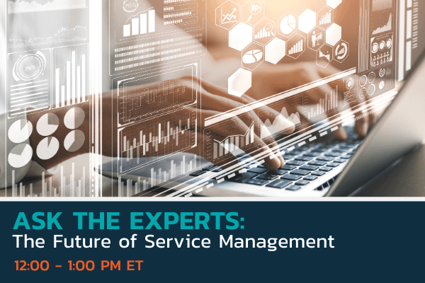 Ask the Experts The Future of Service Management