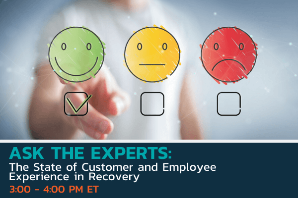 Ask the Experts The State of Customer and Employee Experience in Recovery